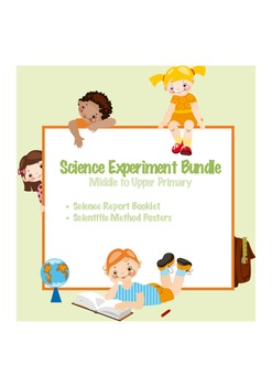Science Experiment Bundle - Scientific Method Posters - Science Report Booklet