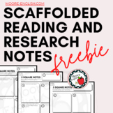 Free Scaffolded Reading & Research Notes: Help Students In