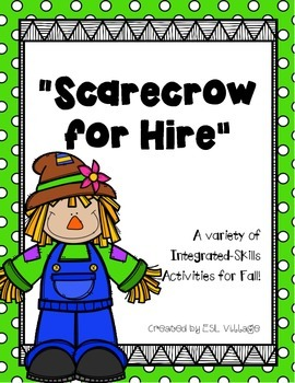 Free Scarecrow for Hire {A Variety of Integrated-Skills Activities for Fall}