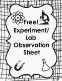 Free!!  Science Experiment/Lab Observation Sheet