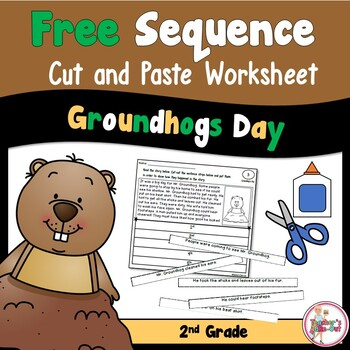 Free Sequence Cut and Paste Worksheet Groundhog's Day