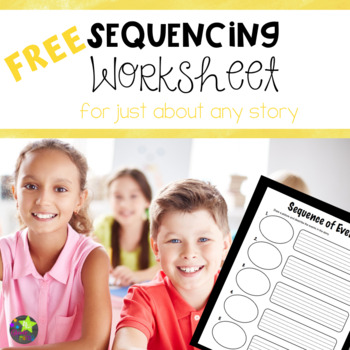 Free Sequencing Worksheet