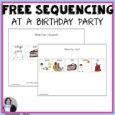 Free Sequencing at a Birthday Party for Speech Language or Special Education