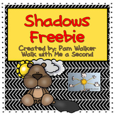 Free Shadows for Groundhog Day