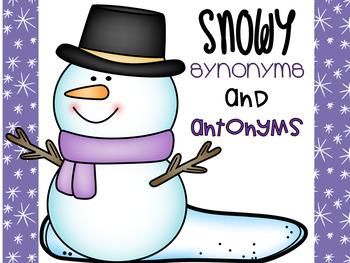 Free Snowman Synonym and Antonym Activity