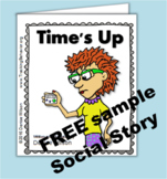 Free Social Story (Illustrated) - TIME'S UP!