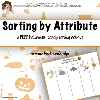 Free Sorting by Attribute or Adjective Halloween Candy Sort