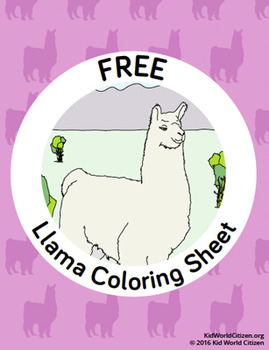 Free South America Peru Llama Coloring Page By Kid World Citizen