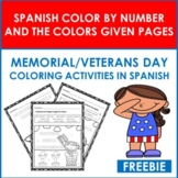 Free Spanish Memorial/Veterans Day: Color By Number and By