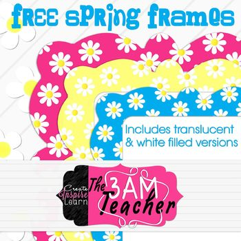 Free Spring Frames By The 3AM Teacher