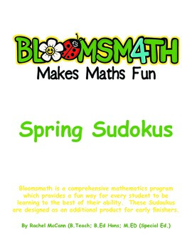 Free Spring Sudokus for Kindergarten, 1, 2, 3, 4, 5 and 6 With Answers.