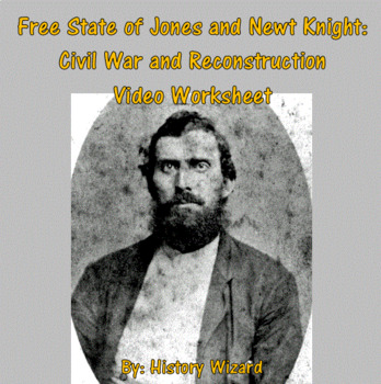 Free State Of Jones And Newt Knight Civil War And Reconstruction