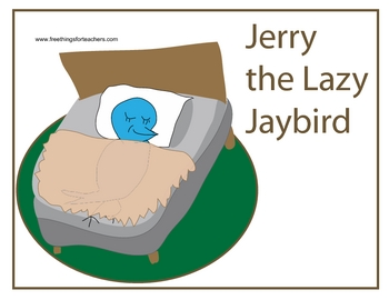 Free Story and Poster with questions: Jerry the Lazy Jaybird
