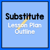 Free Sub Lesson Plans Outline