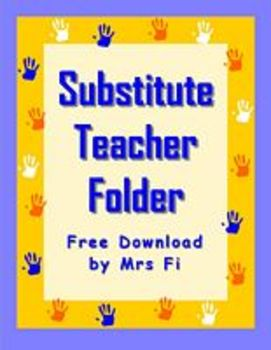Free Substitute Teacher Folder - Organization Files