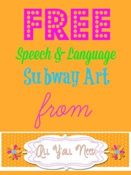 Free Subway Art for SLPs