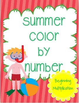 Summer Color By Number Beginning Multiplication (Printable)