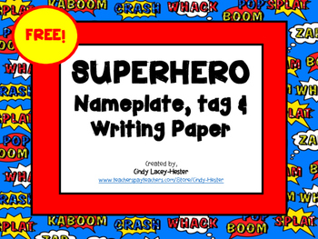 Free Superhero Nametag, Nameplate, and Paper