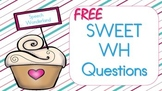 Free Sweet WH Questions