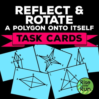 Reflecting and Rotating a Polygon Onto Itself, Free Task Cards