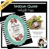 Free Teacher Quote and Gift Tags