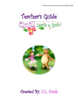Free Teacher's Guide- Quill Learns to Grow