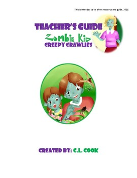 Free Teacher's Guide- Zombie Kid Creepy Crawlies