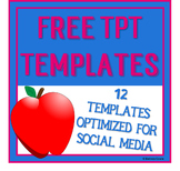 FREE Teachers Pay Teachers and Social Media Templates - Get Started on TpT