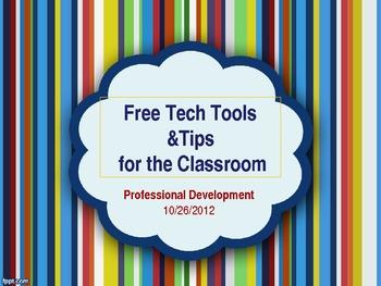 Presentation: Free Tech Tools & Ideas for the Classroom