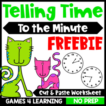 Free Telling Time to the Minute Worksheet: Time Cut and Paste Freebie