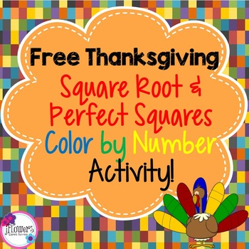 Free Thanksgiving Square Root & Perfect Squares Color by Number Activity!