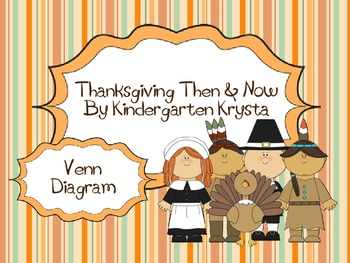 {Free} Thanksgiving Then & Now Venn Diagram