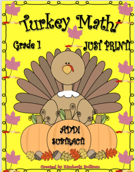 Free Thanksgiving Word Problems Printables Add Subtract grade 1 TURKEY MATH