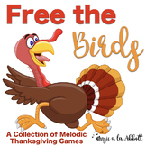 Thanksgiving Music: Free The Birds, A Bundle Games for the Melodic Practice