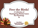 Free The Birds, A Collection of Games for the Melodic Practice of fa
