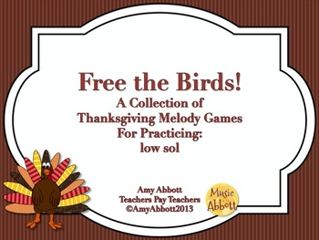 Free The Birds, A Collection of Games for the Melodic Practice of low so