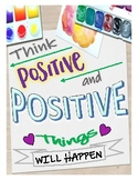 Free Think Positive Poster. Encourage Positive Thinking