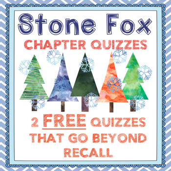 Free Stone Fox Chapter Quizzes-Inferences, Vocabulary, Text Analysis
