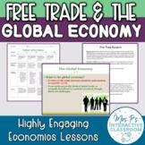 Free Trade & the Global Economy Economics Lesson!