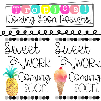 """Free Tropical """"Coming Soon"""" Posters"""