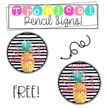 Free Tropical Pencil Signs