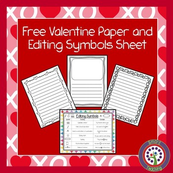 Free Valentine Writing Papers and Editing Sheet