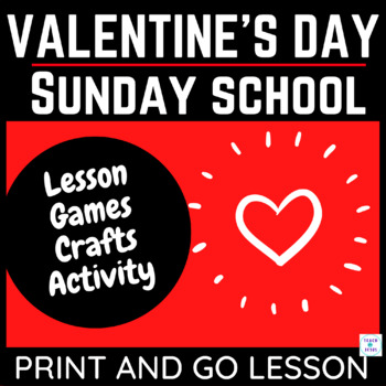 free valentines day sunday school lesson