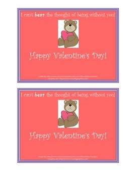 Valentine's Day Freebie! Cards - I Can't Bear the Thought of Being Without You!