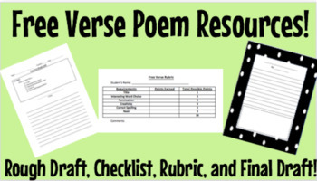 Free Verse Poem Resources! Rough Draft, Checklist, Rubric, and Final Draft Paper