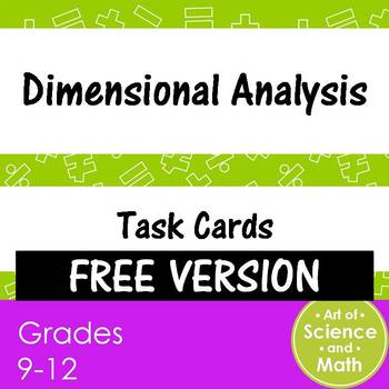 Free Version - Task Cards - Dimensional Analysis - High School Science and Math