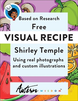 Free Visual Recipe: Shirley Temple: For Youths with Autism