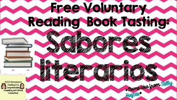 Free Voluntary Reading:  Book Tasting/ Sabores Literarios