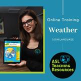Free Weather Online Training for Teachers using Sign Language w Children!