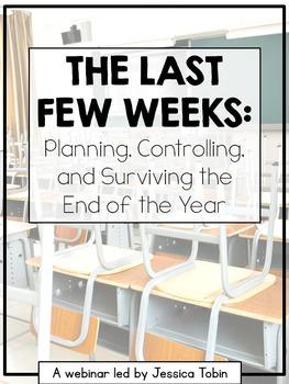 Free Webinar Workbook: The Last Few Weeks